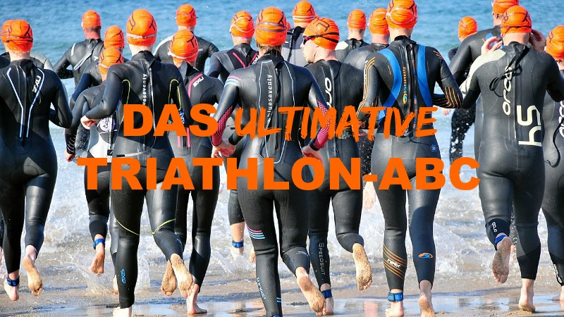 Das ultimative Triathlon ABC
